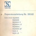 Nr. 310.82 Reparatur-Anleitung Sachs 50